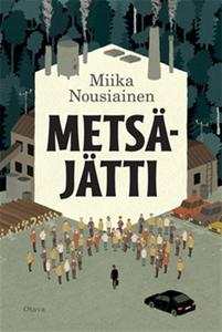 Metsäjätti (e-bok) av Miika Nousiainen