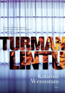 Turman lintu (e-bok) av Katarina Wennstam