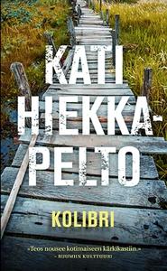Kolibri (e-bok) av Kati Hiekkapelto