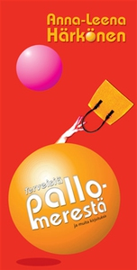 Terveisiä pallomerestä (e-bok) av Anna-Leena Hä