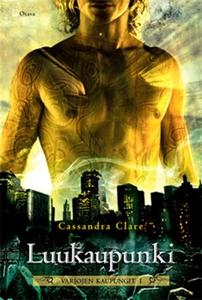 Luukaupunki (e-bok) av Cassandra Clare