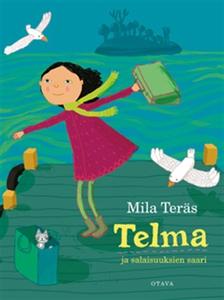 Telma ja salaisuuksien saari (e-bok) av Mila Te