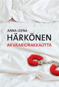 Akvaariorakkautta (e-bok) av Anna-Leena Härköne