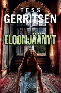Eloonjäänyt (e-bok) av Tess Gerritsen