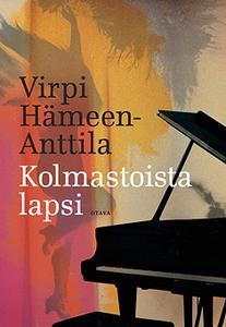 Kolmastoista lapsi (e-bok) av Virpi Hämeen-Antt