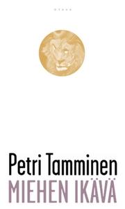Miehen ikävä (e-bok) av Petri Tamminen