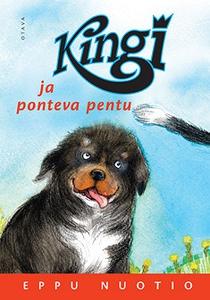 Kingi ja ponteva pentu (e-bok) av Eppu Nuotio