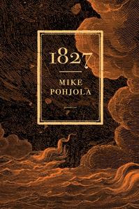 1827 (e-bok) av Mike Pohjola