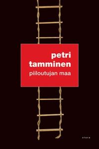Piiloutujan maa (e-bok) av Petri Tamminen