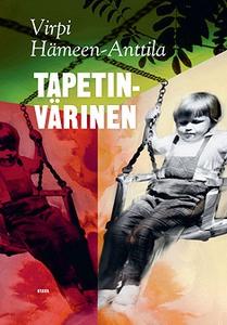 Tapetinvärinen (e-bok) av Virpi Hämeen-Anttila