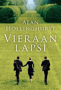 Vieraan lapsi (e-bok) av Alan Hollinghurst