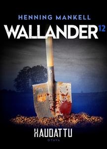 Haudattu (e-bok) av Henning Mankell