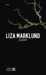 Ajojahti (e-bok) av Liza Marklund