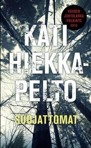 Suojattomat (e-bok) av Kati Hiekkapelto