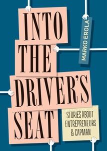 Into the driver's seat (e-bok) av Marko Erola