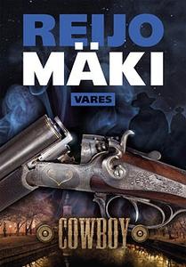 Cowboy (e-bok) av Reijo Mäki
