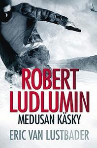 Robert Ludlumin Medusan käsky (e-bok) av Eric v