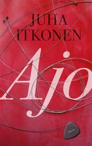 Ajo (e-bok) av Juha Itkonen