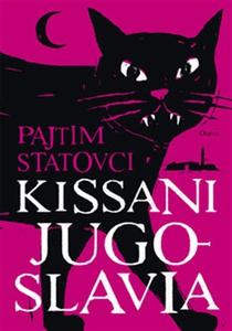 Kissani Jugoslavia (e-bok) av Pajtim Statovci