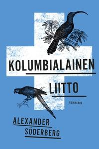 Kolumbialainen liitto (e-bok) av Alexander Söde