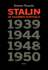 Stalin ja Suomen kohtalo (e-bok) av Kimmo Rento