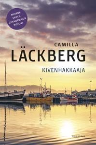 Kivenhakkaaja (e-bok) av Camilla Läckberg