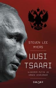 Uusi tsaari (e-bok) av Steven Lee Myers
