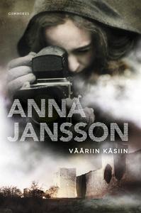 Vääriin käsiin (e-bok) av Anna Jansson