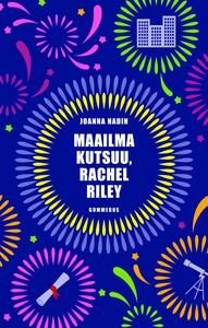Maailma kutsuu, Rachel Riley (e-bok) av Joanna