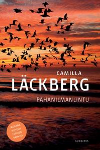 Pahanilmanlintu (e-bok) av Camilla Läckberg