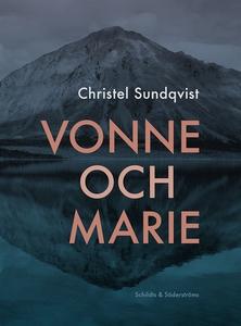 Vonne och Marie (e-bok) av Christel Sundqvist