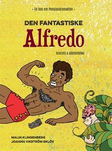 Den fantastiske Alfredo (e-bok) av Malin Klinge