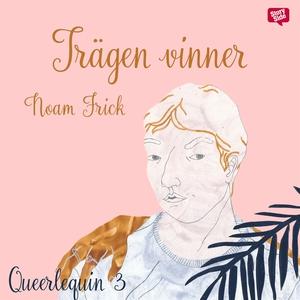 Trägen vinner (ljudbok) av Noam Frick