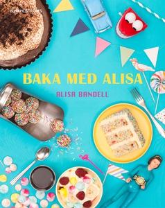Baka med Alisa (e-bok) av Alisa Bandell