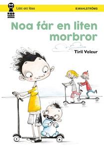 Noa får en liten morbror (e-bok) av Tiril Valeu