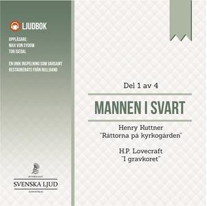 Mannen i Svart - Del 1 (ljudbok) av H.P. Lovecr