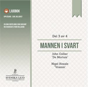 Mannen i Svart - Del 3 (ljudbok) av John Collie