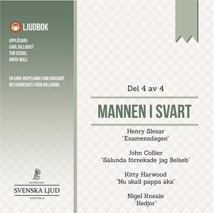 Mannen i Svart - Del 4 (ljudbok) av John Collie