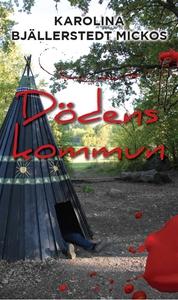 Dödens kommun (e-bok) av Karolina Bjällerstedt