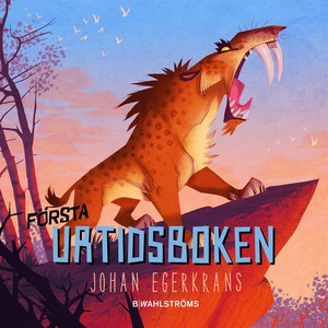 Första urtidsboken (e-bok) av Johan Egerkrans