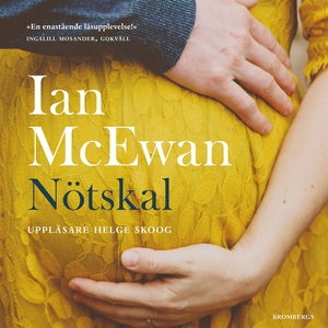Nötskal (ljudbok) av Ian McEwan