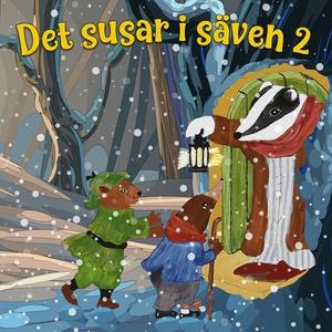 Det susar i säven 2 (ljudbok) av Kenneth Graham