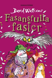 Fasansfulla faster (e-bok) av David Walliams