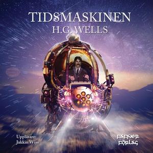 Tidsmaskinen (ljudbok) av H.G. Wells