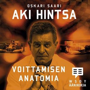Aki Hintsa - Voittamisen anatomia (ljudbok) av