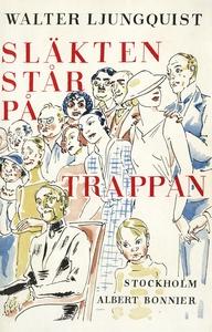 Släkten står på trappan (e-bok) av Walter Ljung