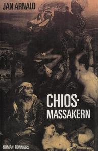 Chiosmassakern (e-bok) av Jan Arnald