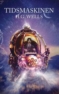 Tidsmaskinen (e-bok) av H.G. Wells