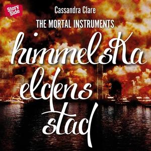 Himmelska eldens stad (ljudbok) av Cassandra Cl