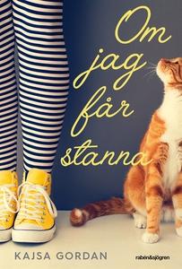 Om jag får stanna (e-bok) av Kajsa Gordan